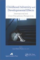 Childhood Adversity and Developmental Effects