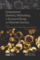 Computational Chemistry Methodology in Structural Biology and Materials Sciences