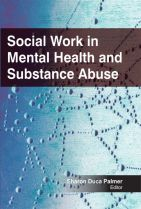 Social Work in Mental Health and Substance Abuse